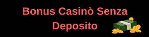 bonus casino senza deposito